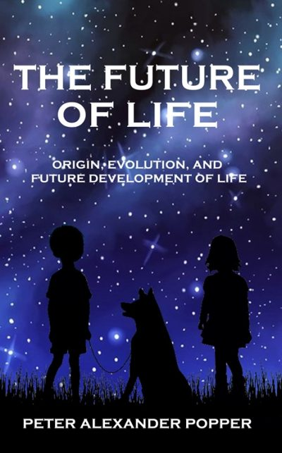 The Future of Life by Peter Popper