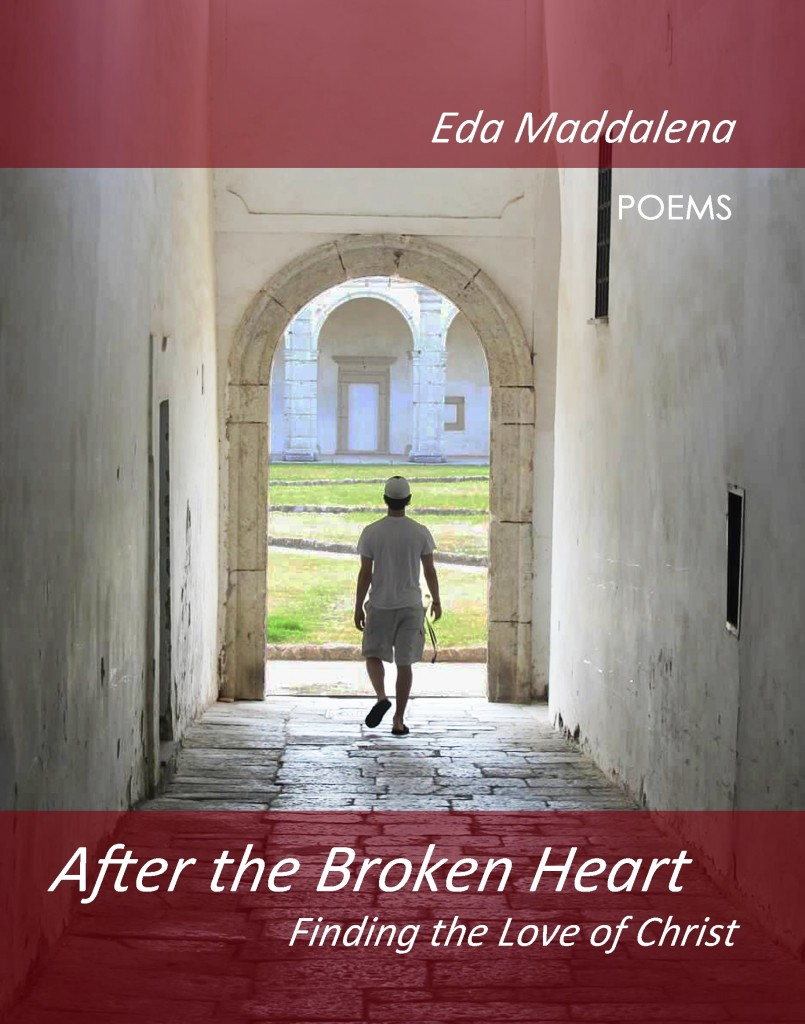 After the Broken Heart by Eda Maddalena