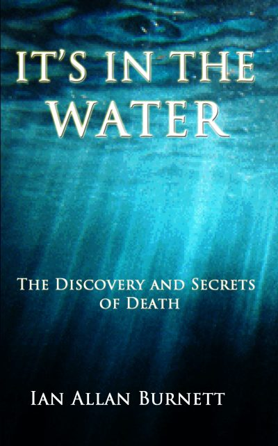 Its in the Water by Ian Allan Burnett Cover